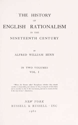 The history of English rationalism in the nineteenth century.