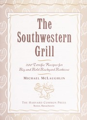 Cover of: The Southwestern grill | Michael McLaughlin