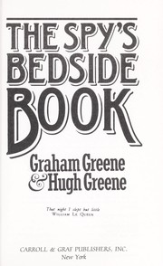 Cover of: The Spy's bedside book: an anthology