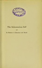 The subconscious self and its relation to education and health