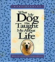 Cover of: What my dog has taught me about life