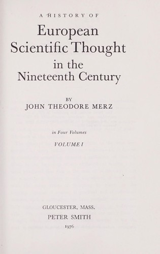 History of European Thought in the Nineteenth Century by John Merz