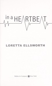 Cover of: In a heartbeat | Loretta Ellsworth