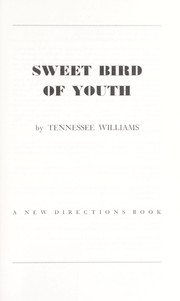 Cover of: Sweet bird of youth