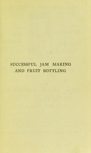 Cover of: Successful jam making and fruit bottling