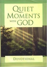 Cover of: Quiet Moments with God (Quiet Moments with God Devotional) | Honors Books
