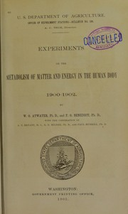 Cover of: Experiments on the metabolism of matter & energy in the human body. 1900-1902