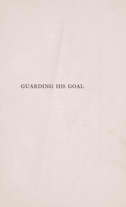 Cover of: Guarding his goal