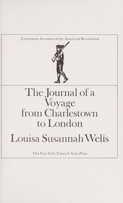 Cover of: The journal of a voyage from Charlestown to London | Louisa Susannah (Wells) Aikman