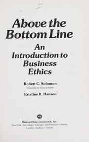 Cover of: Above the bottom line | Robert C. Solomon
