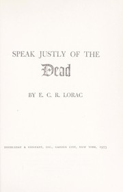 Cover of: Speak justly of the dead
