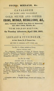 Cover of: Catalogue of rare and valuable gold, silver and copper coins, medals, medallions ... | Leonard & Cunningham