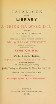 Cover of: Catalogue of the library of J. Grier Ralston ... together with a few fine coins | Woodward, Elliot