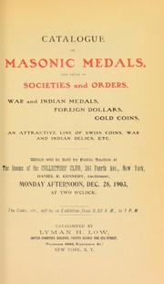 Cover of: Catalogue of Masonic medals, and those of societies and orders ... | Lyman Haynes Low
