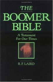 Cover of: The Boomer Bible | R. F. Laird