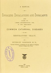 Cover of: A manual on inhalers, inhalations and inhalants, and guide to their discriminating use in the treatment of common catarrhal diseases of the respiratory tract