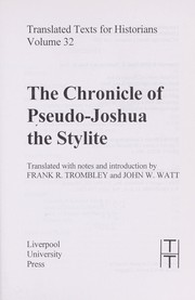 Cover of: The chronicle of pseudo-Joshua the Stylite | Joshua the Stylite