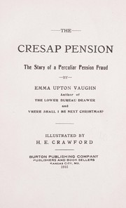 Cover of: The Cresap pension | Emma Upton Vaughn