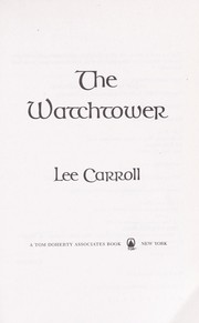 Cover of: The watchtower | Lee Carroll