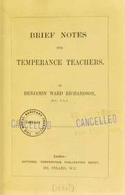 Cover of: Brief notes for temperance teachers