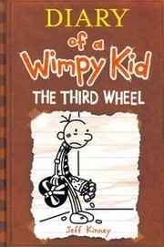 Cover of: diary of a wimpy kid the third wheel