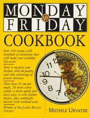 Cover of: Monday-to-Friday Cookbook | Michele Urvater