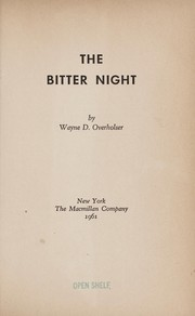 Cover of: The bitter night. | Wayne D. Overholser