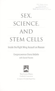 Cover of: Sex, science, and stem cells | Diana DeGette