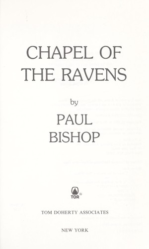 Chapel of the ravens by Bishop, Paul.