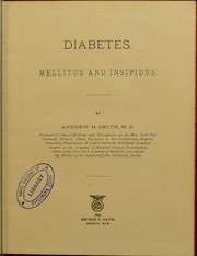 Cover of: Diabetes, mellitus and insipidus | Smith Andrew H.