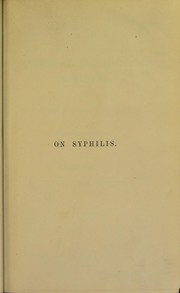 Cover of: Lectures on syphilitic and vaccino-syphilitic inoculations : their prevention, diagnosis and treatment