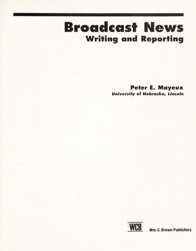Broadcast news by Peter E. Mayeux