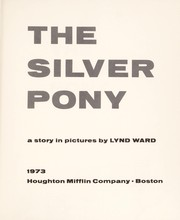 Cover of: The silver pony; a story in pictures