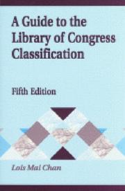 Cover of: A guide to the Library of Congress classification