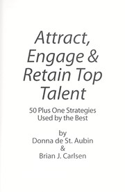 Cover of: Attract, engage & retain top talent | Donna De St. Aubin