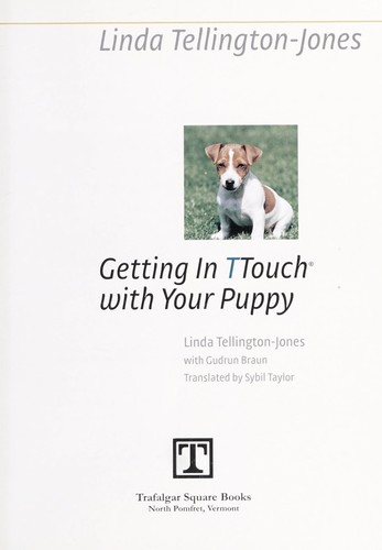 Getting in TTouch with your puppy (2007 edition) | Open Library