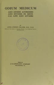 Cover of: Odium medicum and other addresses