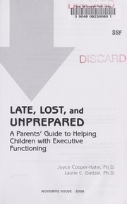 Cover of: Late, lost and unprepared