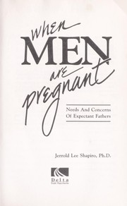 Cover of: When men are pregnant : needs and concerns of expectant fathers |