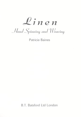Linen : hand spinning and weaving by