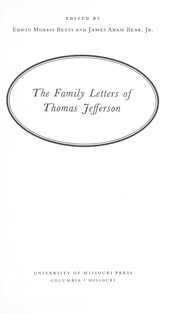 The family letters of Thomas Jefferson by Thomas Jefferson
