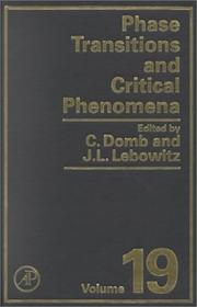 Cover of: Phase Transitions and Critical Phenomena, Volume 19