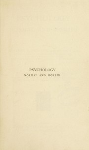 Cover of: Psychology : normal and morbid