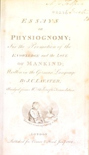 Cover of: Essays on physiognomy. ... for the promotion and the love of mankind