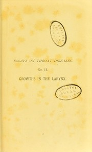 Cover of: Essay on growths in the larynx