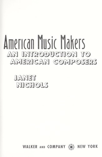 American music makers : an introduction to American composers by