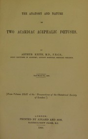 Cover of: The anatomy and nature of two acardiac acephalic foetuses