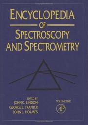 Cover of: Encyclopedia of Spectroscopy and Spectrometry (3-Volume Set with Online Version) |
