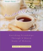 Cover of: Friendships of Faith | Edna Ellison