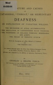 Cover of: The nature and causes of catarrhal, throat, or hereditary deafness | Charles J. Heath